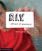 D. I. Y. Design It Yourself 1st edition 9781568985527 1568985525
