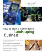 How to Start a Home-Based Landscaping Business 5th edition 9780762738816 0762738812