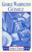 George Washington Gomez 1st Edition 9781558850125 1558850120