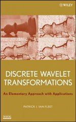 Discrete Wavelet Transformations 1st edition 9780470183113 047018311X