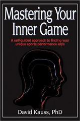 Mastering Your Inner Game 0 9780736001762 073600176X