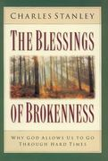 The Blessings of Brokenness 0 9780310200260 0310200261