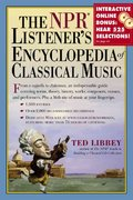 The NPR Listener's Encyclopedia of Classical Music 0 9780761120728 0761120726
