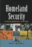 Homeland Security: A Documentary History 1st edition 9781568028842 1568028849