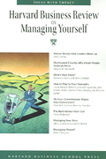 Harvard Business Review on Managing Yourself 0 9781591399704 159139970X