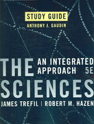Study Guide to accompany The Sciences 5th edition 9780470073902 047007390X