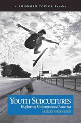 Youth Subcultures 1st Edition 9780321241948 0321241940