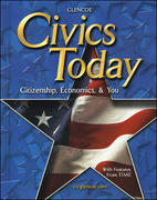 Civics Today: Citizenship, Economics, and You, Student Edition 1st edition 9780078259890 0078259894