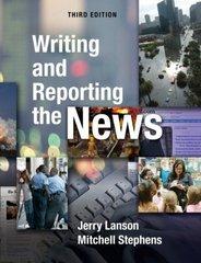 Writing and Reporting the News 3rd Edition 9780195306668 019530666X