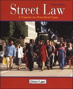 Street Law: A Course in Practical Law, Student Edition 1st edition 9780314140777 0314140778
