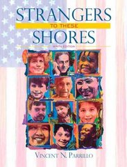 Strangers to These Shores 9th Edition 9780205585571 0205585574