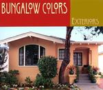 Bungalow Colors 1st edition 9781586851309 1586851306