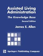 Assisted Living Administration 2nd edition 9780826115164 0826115160