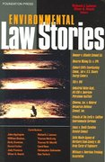 Environmental Law Stories 1st Edition 9781587787287 1587787288