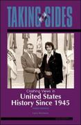 Taking Sides: Clashing Views in United States History Since 1945 3rd edition 9780073515199 0073515191