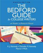 The Bedford Guide for College Writers with Reader and Research Manual 8th edition 9780312469306 0312469306