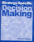 Strategy-specific Decision Making: A Guide for Executing Competitive Strategy 1st Edition 9780765612892 0765612895