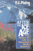 After the Ice Age 1st Edition 9780226668123 0226668126