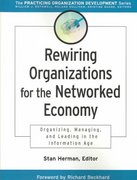 Rewiring Organizations for the Networked Economy 1st edition 9780787960650 0787960659