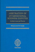 Arbitration of International Business Disputes 0 9780199286904 0199286906