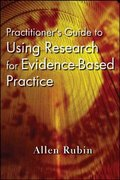 Practitioner's Guide to Using Research for Evidence-Based Practice 1st edition 9780470136652 0470136650