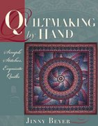 Quiltmaking by Hand 0 9780972121828 097212182X