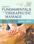 Mosby's Fundamentals of Therapeutic Massage 4th edition 9780323048613 0323048617