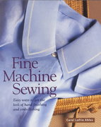 Fine Machine Sewing 2nd edition 9781561581535 1561581534