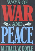 Ways of War and Peace 1st edition 9780393969474 0393969479
