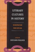 Literary Cultures in History 0 9780520228214 0520228219