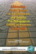 Addressing Social Issues in the Classroom and Beyond 0 9781593115661 1593115660