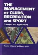 The Management of Clubs, Recreation and Sport 1st Edition 9781571670274 1571670270
