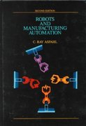 Robots and Manufacturing Automation 2nd edition 9780471553915 0471553913
