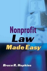 Nonprofit Law Made Easy 1st edition 9780471709732 0471709735