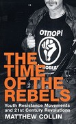 The Time of the Rebels 0 9781852429645 185242964X