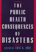 The Public Health Consequences of Disasters 1st Edition 9780195095708 0195095707