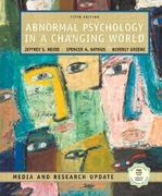 Abnormal Psychology in a Changing World, Media and Research Update 5th edition 9780131189621 013118962X