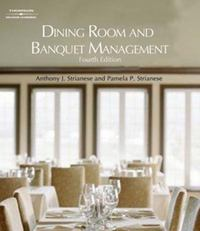 Dining Room and Banquet Management 4th Edition 9781418053697 1418053694