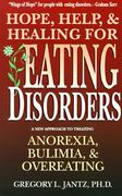 Hope, Help, and Healing for Eating Disorders 0 9780877880646 0877880646