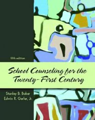School Counseling for the 21st Century 5th edition 9780131890374 0131890379
