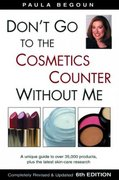 Don't Go to the Cosmetics Counter Without Me 6th edition 9781877988301 1877988308