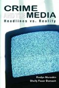 Crime and the Media 1st Edition 9780131921337 0131921339