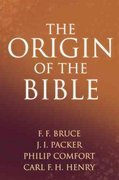 The Origin of the Bible 0 9780842383677 0842383670