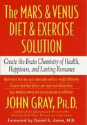 The Mars and Venus Diet and Exercise Solution 1st edition 9780312318642 0312318642
