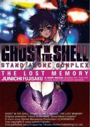 Ghost in the Shell: Stand Alone Complex - The Lost Memory  Volume 1 0 9781595820723 1595820728