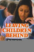 Leaving Children Behind 0 9780791462409 0791462404