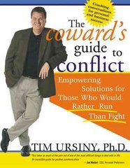The Coward's Guide to Conflict 1st edition 9781402200557 1402200552