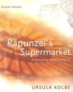 Rapunzel's Supermarket 2nd Edition 9780975772218 097577221X