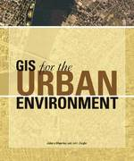GIS for the Urban Environment 0 9781589480827 1589480821