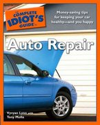 The Complete Idiot's Guide to Auto Repair 0 9781592574957 1592574955